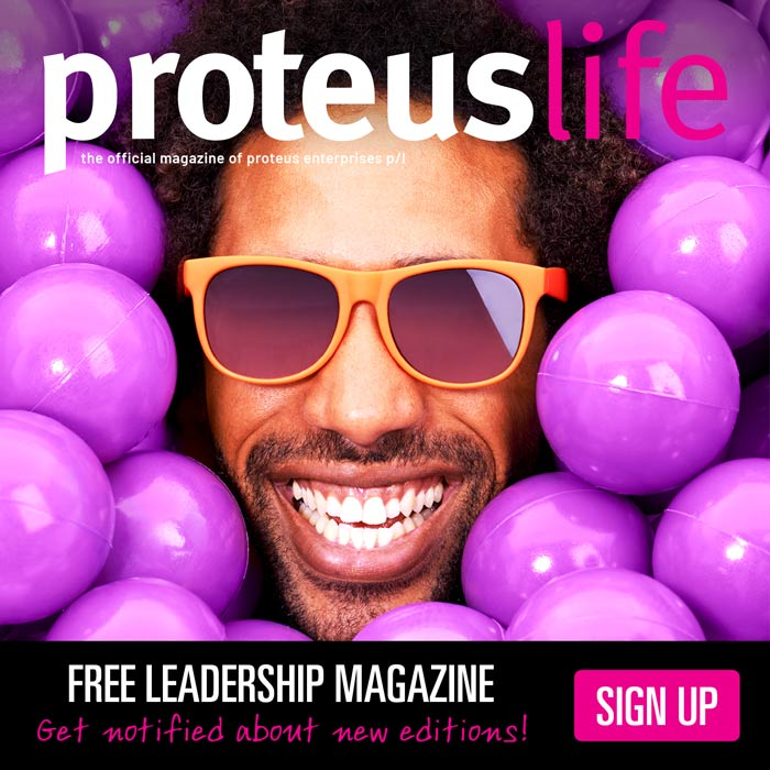 Subscribe to ProteusLife Magazine